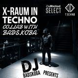 X-RAUM & BADSKOBA @technocollab