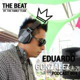 THE BEAT - EDUARDO GONZÁLEZ - PODCAST 004