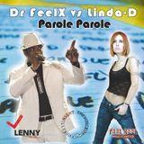 Dr Feelx Vs Linda D. - Parole Parole (Frenk Dj & Joe Maker Remix)