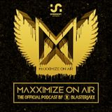 Blasterjaxx - Maxximize On Air 155