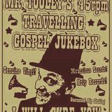 Mister Tooley's 45rpm Travelling Gospel Jukebox: Demo March 2013