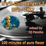 Club Bangers 2 R'N'B, Rap, Hip Hop Mixtape - 90s to 2K17