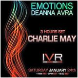 Emotions With Deanna Avra Guest Charlie May @ IVR