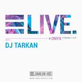 Jumilian Kidz @ONYX (with DJ Tarkan) ● LIVE
