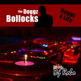 The Doggz Bollocks - Doggz 4 Life