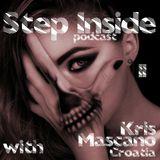Step Inside Podcast #11 with: Kris Mascano (Croatia)