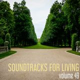Soundtracks for Living - Volume 49