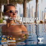 townHOUSE 27~Deep & Vocal House Music mix~BeachGrooves.com 27-Jun-2016 Ibiza
