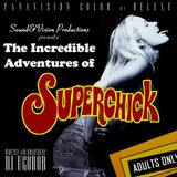 (The incredible adventures of) Superchick - Compiled and mixed on turntables and vinyl by DJ UgoRob
