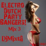 Electro Dutch Party Bangers! [Mix 3]