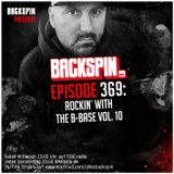 BACKSPIN FM # 369 - Rockin' with the B-Base Vol. 10