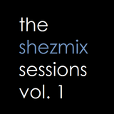 The Shezmix Sessions Vol. 1