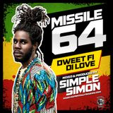 Missile 64 - Dweet fi di love