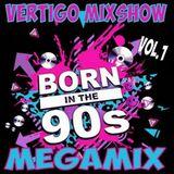 DJ Vertigo - 90's Mixshow Megamix Vol 1 (Section The 90's)