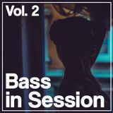 Bass In Session Vol. 2