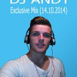 Dj Andy - Exclusive Mix (14.10.2014)