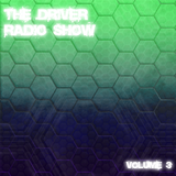 The Driver Radio Show | Volume 03