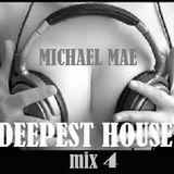 DEEPEST HOUSE 4