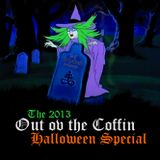 Out ov the Coffin: Halloween Special 2013