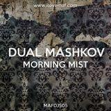 Dual Mashkov - Morning Mist [MAFDJS05]