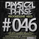 Physical Phase - Progressive Vibes 046 (2016-03-21)