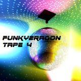 Funky2ragon_Tape4