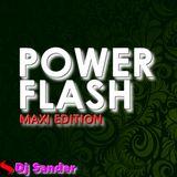 #181 POWER FLASH MAXI EDITION By Dj Sander
