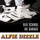 GARAGE MIX - ALFIE DIZZLE 2018