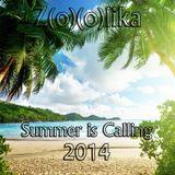 Z(o)(o)lika - Summer is Calling 2014