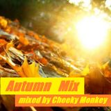 Autumn Mix mixed by Cheeky Monkey