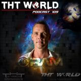 THT World Podcast ep 109 by RAM