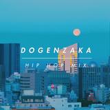 Dogenzaka Hip Hop Mix 2