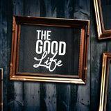 The Good Life Mixtape