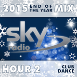 Sky FM ~ End of The Year 2015 Mix (Hour-02)