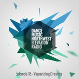 Elevation Radio: Episode 18 (Mixed by Vaporizing Dreams)