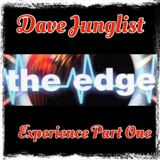 The Edge Experience Part I