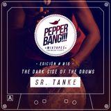 PepperBang #016 - Sr. Tanke