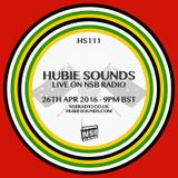Hubie Sounds 111 - 26th Apr 2016