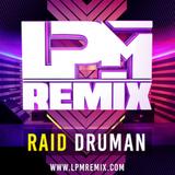 LPM MIX DICIEMBRE - (Radio Show 88.0 Latin Flava) by Raid Druman