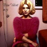 Blue Velvet mixtape #5