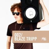 Blaze Tripp - The Fat! Club Mix 002