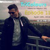 TriColours mixed by Neptun 505 Episode 011 (@Houseradio.pl 18-04-16)