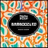 Bamboozled Radio Episode .30.