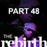 The Rebirth Of Cool Part 48 - Classic Edition