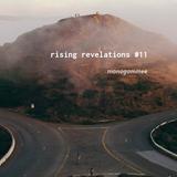 rising revelations #11 // mmee