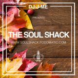 """The Soul Shack"" w/ DJ-J-ME (Oct 2016)"