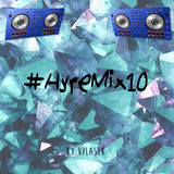 #HypeMix10 (The hype is here) (Hip-Hop, Bass House, Trap, Hardstyle)