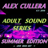 Alex Cullera - Adult Sound Series - Summer Edition 4.1-2016