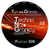 TNG026 - Podcast - Turi B2B Omoziu live from Golden Vision meets Deepersense @ Gugalander, Katowice