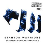 Stanton Warriors Podcast #031 - Basement Beats Mixtape Vol. 2